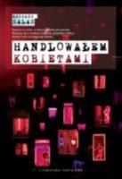 """Lektury Prof.Hołdy. Spotkanie 3: """"Handlowałem kobietami"""""""