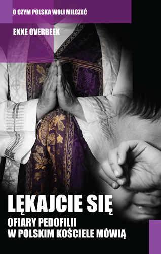 """Lektury Prof.Hołdy. Spotkanie 9: """"Lękajcie się. Ofiary pedofilii wpolskim Kościele mówią"""""""