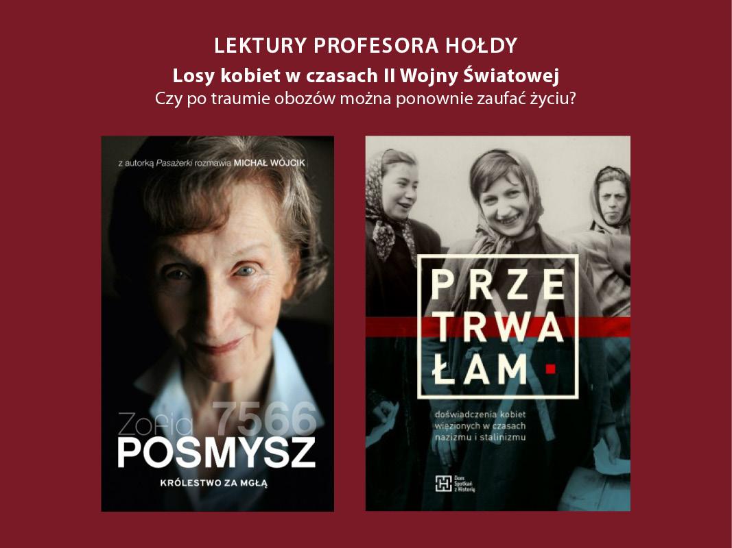 """35 Lektury Prof.Hołdy – dyskusja olosach kobiet wczasie II wojny światowej wokół książek """"Królestwo zamgłą"""" i""""Przetrwałam""""."""