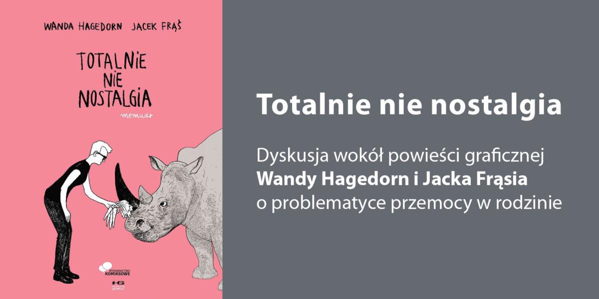 36 Lektury Prof.Hołdy – wokół powieści graficznej Wandy Hagedorn iJacka Frąsia oprzemocy wrodzinie.
