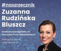 Zuzanna Rudzińska-Bluszcz społeczną kandydatką naurząd Rzecznika Praw Obywatelskich