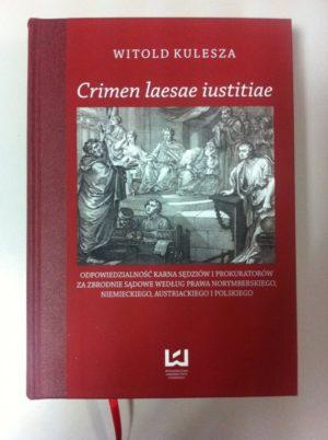 "Lektury Prof.Hołdy. Spotkanie 16: ""Crimen laesae iustitiae"""