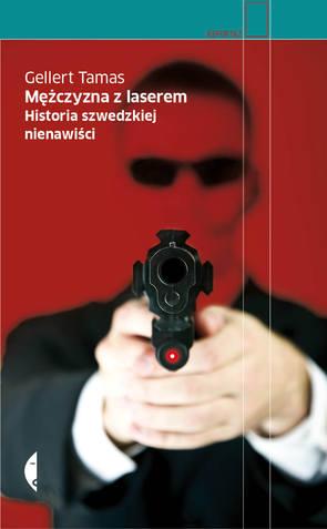 """Lektury Prof.Hołdy. Spotkanie 11: """"Mężczyzna zlaserem. Historia szwedzkiej nienawiści"""""""