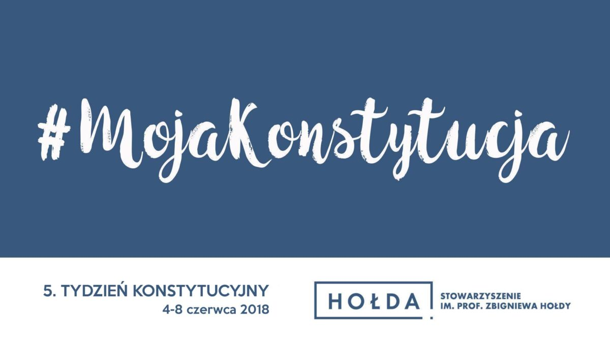 V edycja Tygodnia Konstytucyjnego, 4 – 8 czerwca 2018